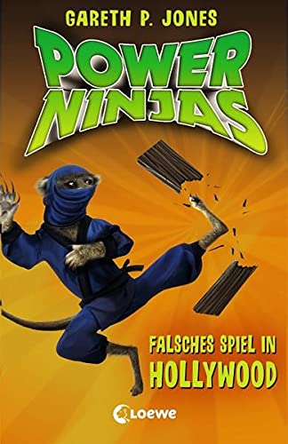 Power Ninjas 04. Falsches Spiel in Hollywood: Jones, Gareth P.