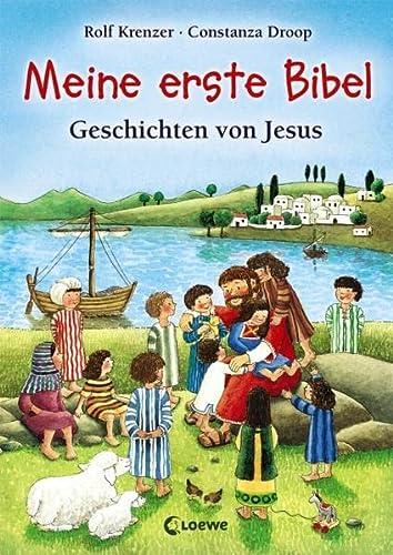 Meine erste Bibel: Geschichten von Jesus: Rolf Krenzer