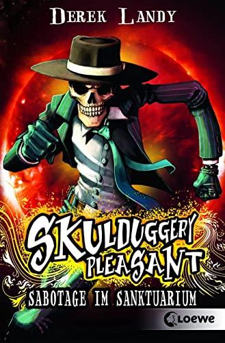 9783785575338: Skulduggery Pleasant 04. Sabotage im Sanktuarium