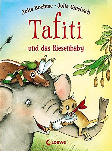9783785575512: Tafiti und das Riesenbaby