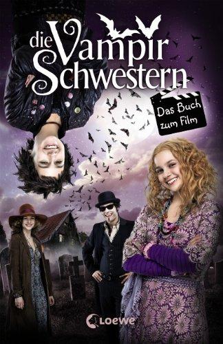 9783785575703: Die Vampirschwestern - Das Buch zum Film