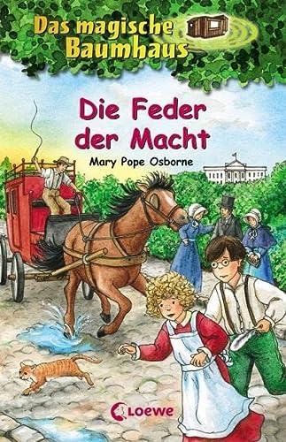 Die Feder Der Macht (German Edition): Mary Pope Osborne
