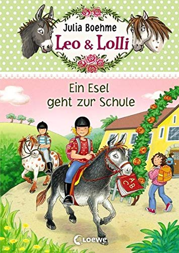 9783785576816: Leo & Lolli 03. Ein Esel geht zur Schule