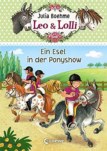 9783785577004: Leo & Lolli 04. Ein Esel in der Ponyshow