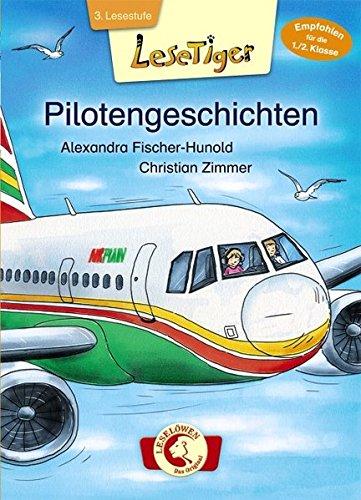 Lesetiger - Pilotengeschichten (Hardback): Alexandra Fischer-Hunold