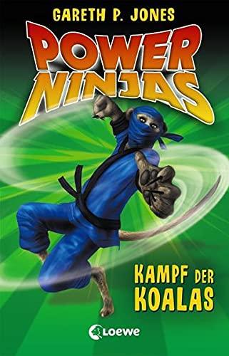 Power Ninjas 08 - Kampf der Koalas: Jones, Gareth P.