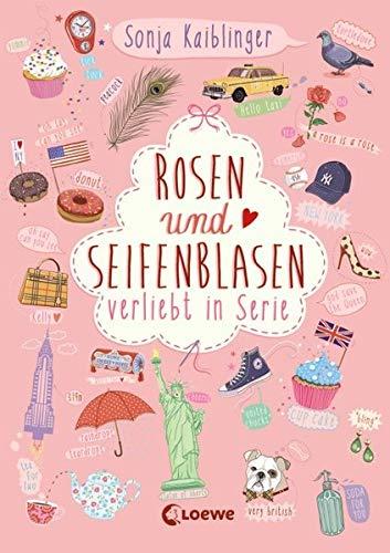 9783785578667: Rosen und Seifenblasen - Verliebt in Serie 01