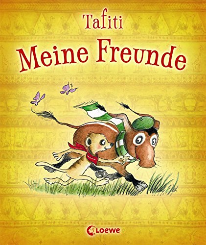 9783785579893: Meine Freunde (Tafiti)