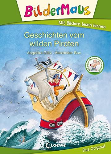 9783785581162: Bildermaus - Geschichten vom wilden Piraten
