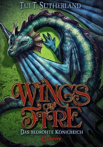 9783785581247: Wings of Fire - Das bedrohte Königreich