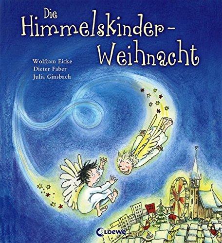 9783785581261: Die Himmelskinder-Weihnacht