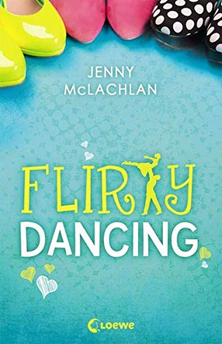 9783785581407: Flirty Dancing