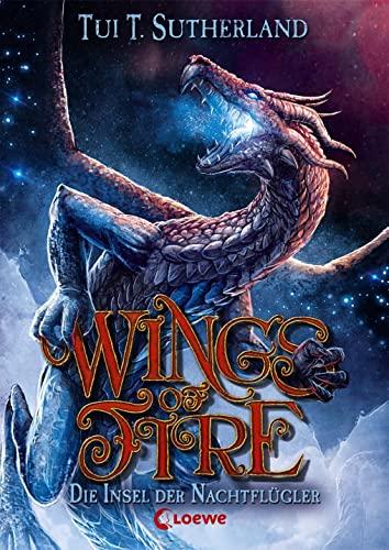 Wings of Fire - Die Insel der Nachtflügler: Tui T. Sutherland