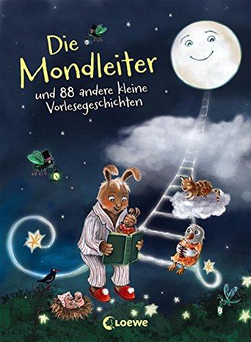 9783785582282: Die Mondleiter: und 88 andere kleine Vorlesegeschichten