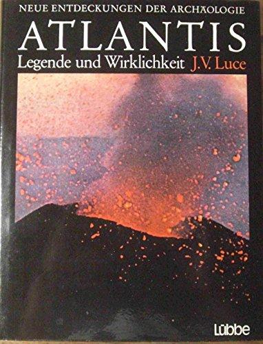 Lost Atlantis : new light on an: Luce, J. V.