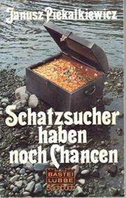 9783785701553: Title: Schatzsucher haben noch Chancen German Edition