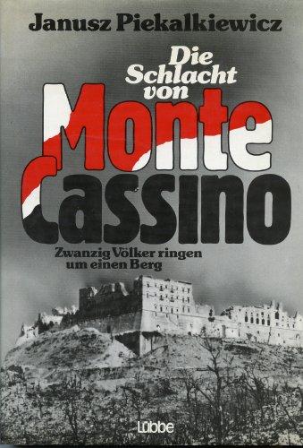 9783785702642: Die Schlacht von Monte Cassino: Zwanzig Völker ringen um einen Berg