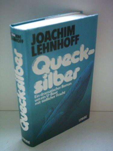 9783785703083: Quecksilber. Ein dramatischer Roman um ein U-Boot mit t�dlicher Fracht