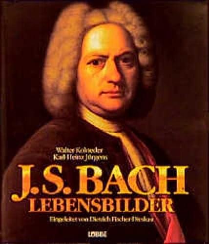 Johann Sebastian Bach. Lebensbilder.: Kolneder, Walter, J?rgens,