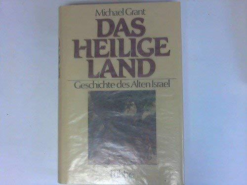 9783785703939: Das Heilige Land. Geschichte des Alten Israel