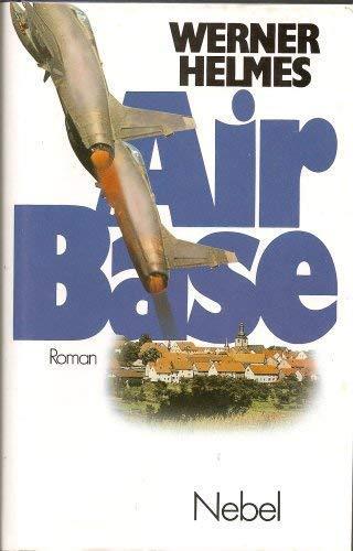 Air Base, Roman,: Helmes, Werner,