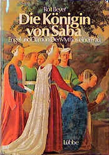 9783785704493: Die Königin von Saba: Engel und Dämon : der Mythos einer Frau