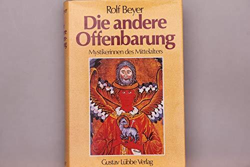 9783785705339: Die andere Offenbarung. Mystikerinnen des Mittelalters