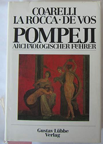 Pompeji. Archäologischer Führer.: Coarelli, Filippo; La