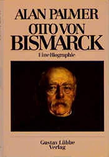 9783785705636 otto von bismarck eine biographie - Otto Von Bismarck Lebenslauf