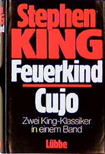 9783785705735: Feuerkind / Cujo.