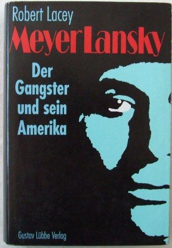 9783785706527: Meyer Lansky - Der Gangster Und Sein Amerika