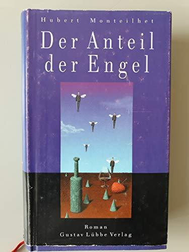 9783785707050: Der Anteil der Engel. Roman