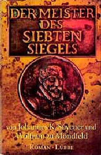 9783785707388: Der Meister des siebten Siegels. Roman