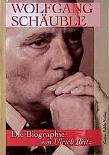 9783785708323: Wolfgang Schäuble: Die Biographie