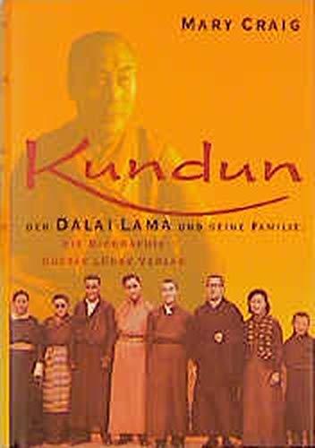 9783785709276: Kundun A Biography of the Family of the Dalai Lama