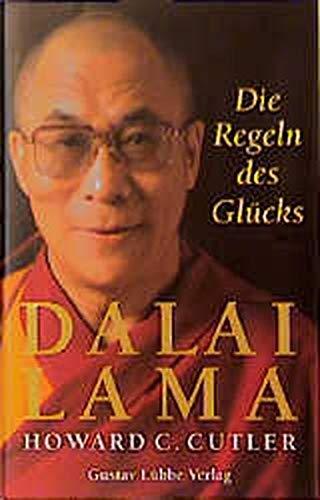 Die Regeln DES Glucks (German Edition): Lama, Dalai