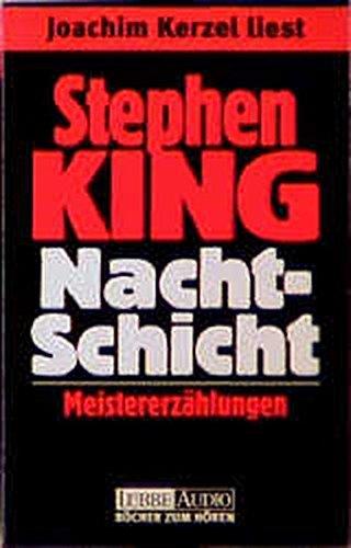 Nachtschicht. 3 Cassetten. Meistererzählungen. (3785710003) by Stephen King; Joachim Kerzel