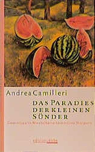 Das Paradies der kleinen Sünder: Commissario Montalbano: Andrea Camilleri