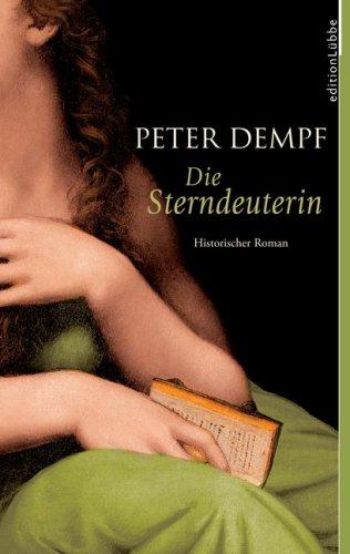 9783785715918: Die Sterndeuterin: Historischer Roman