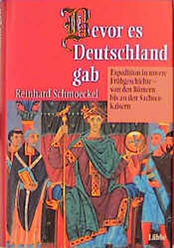 9783785720042: Bevor es Deutschland gab.