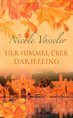 9783785722435: Der Himmel über Darjeeling