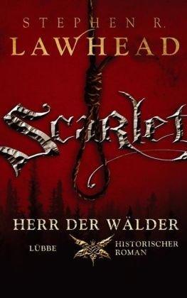 9783785723418: Scarlet - Herr der Wälder