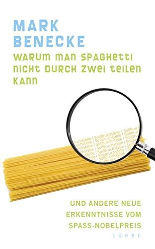 Warum man Spaghetti nicht durch zwei teilen: Mark Benecke