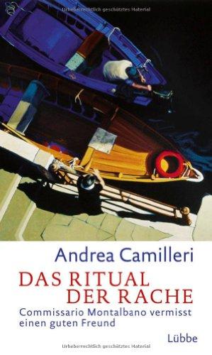 Das Ritual der Rache: Commissario Montalbano vermisst: Andrea Camilleri