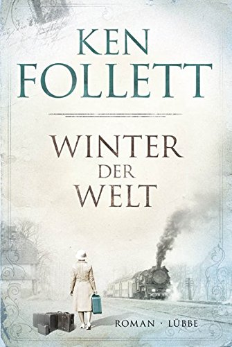 9783785724651: Winter der Welt: Die Jahrhundert-Saga. Roman