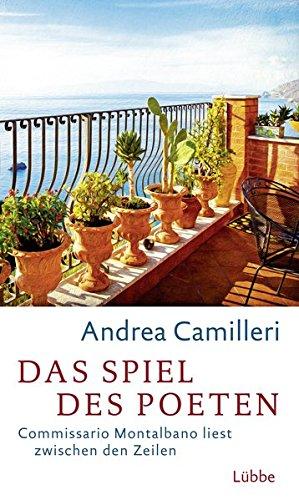 Das Spiel des Poeten: Commissario Montalbano liest: Camilleri Andrea