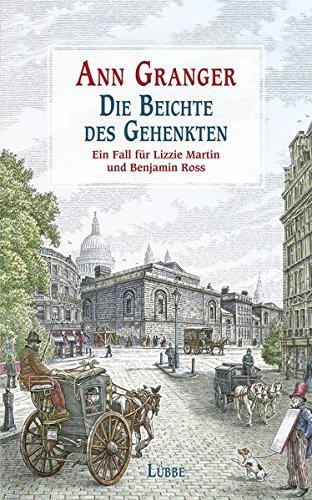 9783785725399: Die Beichte des Gehenkten: Ein Fall für Lizzie Martin und Benjamin Ross