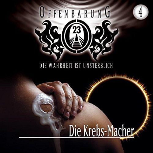 9783785731024: Offenbarung 23 Folge 4 Die Krebs-Macher