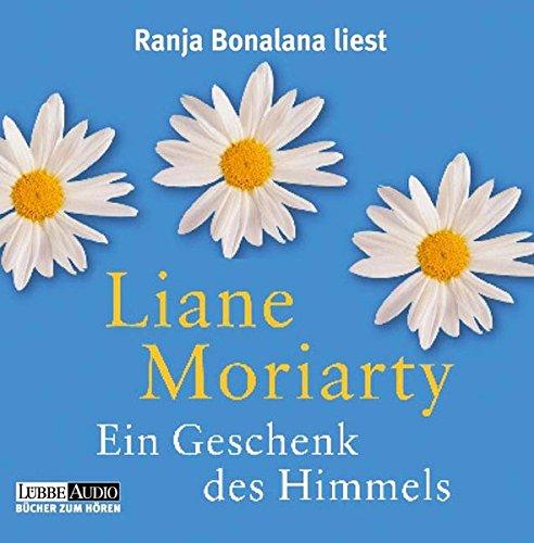 9783785732106: Ranja Bonalana liest Liane Moriarty, Ein Geschenk des Himmels [Tontraeger] Gesamttitel: Luebbe audio - Buecher zum Hoeren