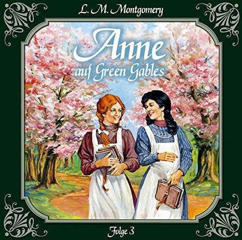 Anne 03 auf Green Gables (_AV): Montgomery, Lucy Maud